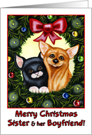 Merry Christmas Sister & her Boyfriend, kitty cat and Chihuahua in holiday wreath card