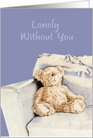 Lonely Without You Teddy card