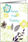 Just for Today 12 step recovery support/ encouragement card