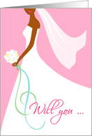 Will You Be My Bridesmaid Invitation - African American Bride card