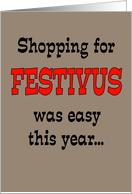 Shopping for Festivus Was Easy This Year... card