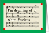 I'm Dreaming of a White Festivus card