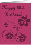 Pink Flowers 85th Birthday Card