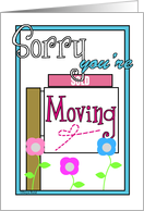 Sorry you're moving card