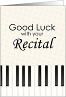 Good Luck with your Recital card