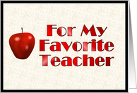 For My Favorite Teacher card