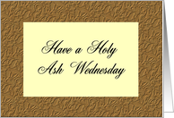Have a Holy Ash Wednesday card