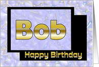 Happy Birthday Bob card