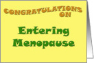 Congratulations On Entering Menopause card