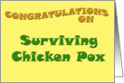 Congratulations On Surviving Chicken Pox card