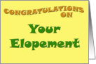 Congratulations on Your Elopement card