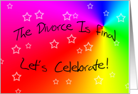 The Divorce is Final... (Let's Celebrate!) card