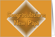 Congratulations New Papa card