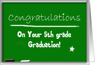 Congratulations 5th grade graduation, chalkboard card