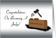Congratulations On Becoming A Judge! -gavel, law court card