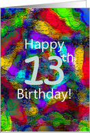 Colors On A Wall Happy 13th Birthday! card