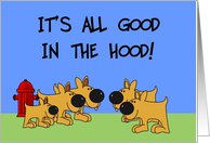 All Good In The Hood card