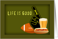 Life is Good-Birthday Football Fan card