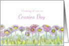 Cousins Day Thinking of You English Daisy Flower Garden card