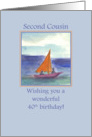 Happy 40th Birthday Second Cousin Sailing Watercolor card