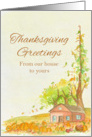 Thanksgiving Greetings From Our House To Yours Watercolor Art card