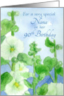 Happy 90th Birthday Nana White Hollyhock Flowers Watercolor card