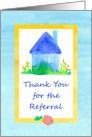 Real Estate Thank You For The Referral Watercolor House card