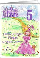 Happy 5th Birthday Great Granddaughter Princess Castle Illustration card