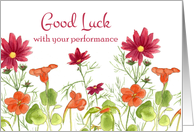 Good Luck With Your Performance Orange Nasturtium Flowers card