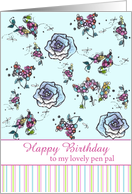 Happy Birthday Pen Pal Blue Roses Flower Drawing card