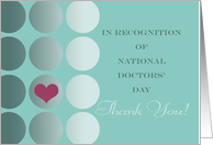 National Doctors' Day Thank You, Hearfelt Gratitude card