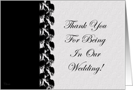 Thank You For Being In Our Wedding card