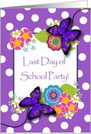 Party Invitation, Last Day of School Party, Butterflies and Flowers card