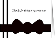 Groomsman Thank You Card -- Black Bow tie card