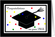PhD Degree Graduation Card -- Graduation Cap and Confetti card