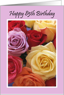 85th Birthday Card -- Roses for 85 Years card
