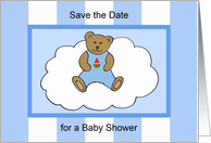 Baby Shower Save the Date -- Teddy Bear in Blue card