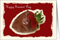 Happy Sweetest Day Card -- You Put the Sweet in my Life card