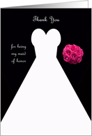 Maid of Honor Thank You Card in Black -- Wedding Gown card