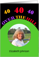 40th Birthday Party Photo Invitation -- 40 Over the Hill card