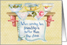 Friendship is Better Than Fine China; teacups on a shelf card