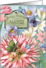 Colorful wildflowers and butterflies wish a Happy Birthday to a Sister card