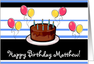 Happy Birthday Matthew! card