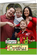 Everyone is a Kid at Christmas, Photo Insert Christmas Card