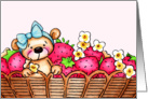Sweet Teddy Bear In A Basket Of Strawberries card