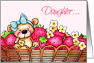 Happy Birthday Daughter, Teddy Bear In A Basket Of Strawberries card