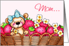 Happy Birthday Mom, Teddy Bear In A Basket Of Strawberries card