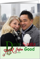 Dear Santa Define Good Photo Insert Christmas Card