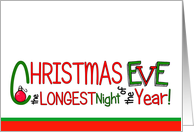 Christmas Eve Is The Longest Night Christmas Card