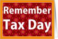 Remember Tax Day card